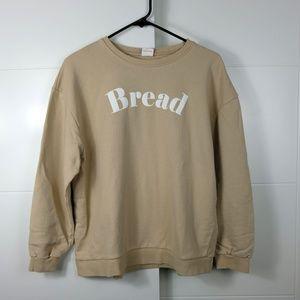"""WOMEN'S """"BREAD"""" SWEATSHIRT SIZE M"""